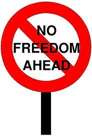 No Freedom sign